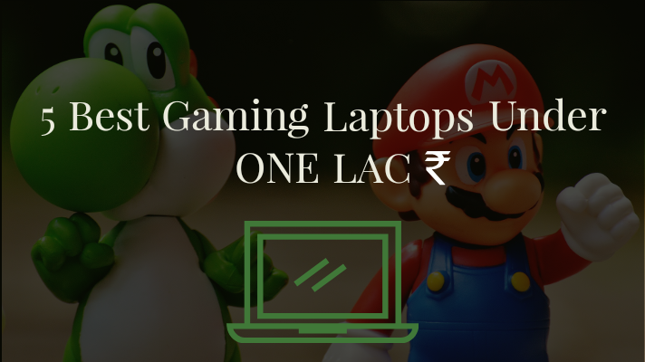5 Best Gaming Laptop For you
